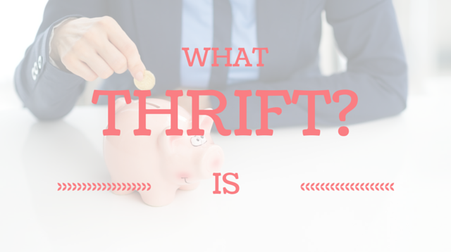 003 What is Thrift?