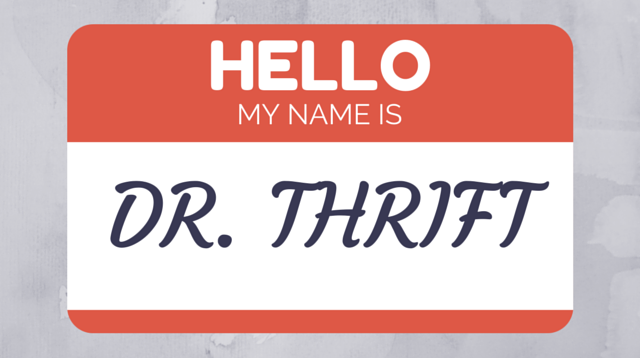 001 Who Is Dr. Thrift? Part 1