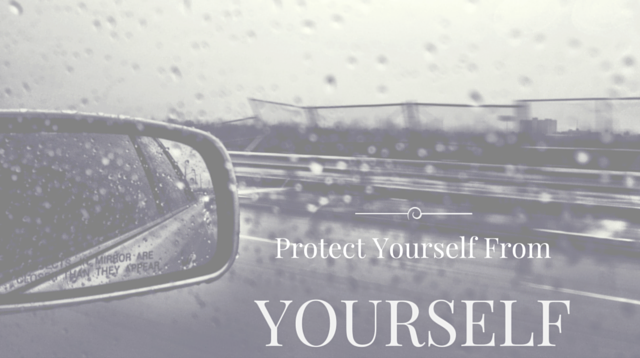 021 Protect Yourself From Yourself