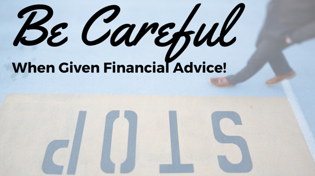 023 Be Careful When Given Financial Advice