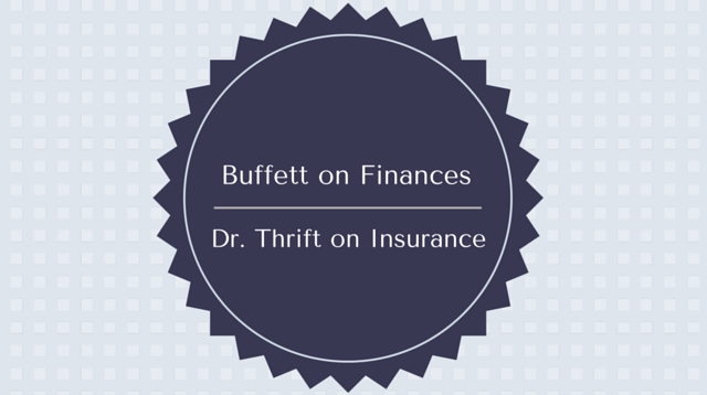 040 Buffett on Finances, Dr. Thrift on Insurance