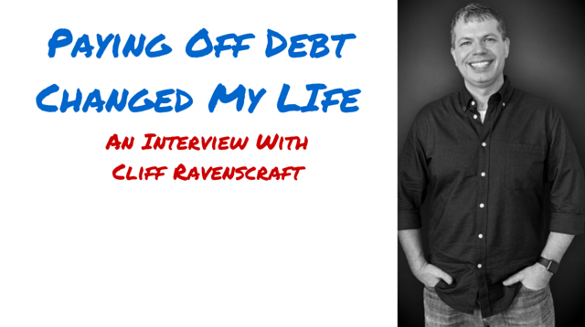 053 Paying Off Debt Changed My Life! An Interview With Cliff Ravenscraft
