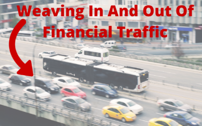 058 Weaving In And Out Of Financial Traffic